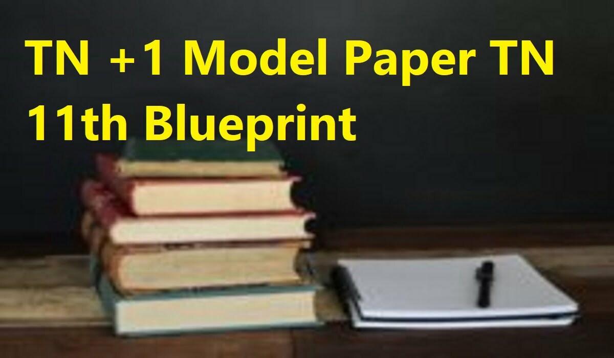 TN +1 Model Paper 2021 TN 11th Blueprint 2021