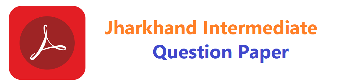 JAC Intermediate Model Paper 2020, Jharkhand 1st, 2nd Inter Sharma Guess Question Paper 2020
