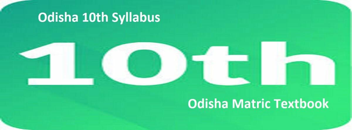 Odisha 10th Syllabus 2021 BSE Odisha X Book 2021 Odisha Matric Textbook 2021