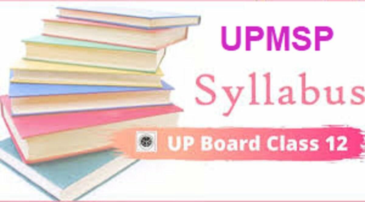 UP Intermediate Syllabus 2021-2022 UPMSP 12th Book 2021-2022 UP Board XII Textbook 2021